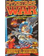 Dykstra's War