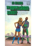 The Doppelgänger Gambit