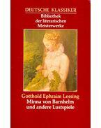 Minna von Barnhelm und andere Lustspiele - Lessing, Gotthold Ephraim