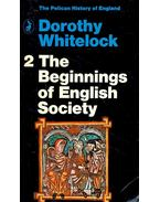 The Beginnings of English Society