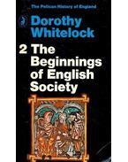 The Beginnings of English Society