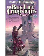 The Bug Life Chronicles