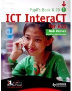 ICT InteraCT – Pupil's Book & CD