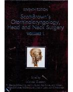 Scott-Brown's Otorhinolaryngology, Head and Neck Surgery (Seventh Edition) Volume I-II-III