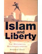 Islam and Liberty – The Historical Misunderstanding