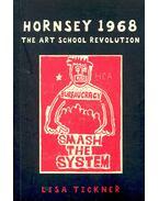 Hornsey 1968 – The Art School Revolution
