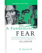 A Fundamental Fear – Eurocentrism and the Emergence of Islamism
