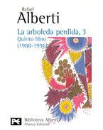 La arboleda perdida, 3 – Quinto libro (1988-1996)