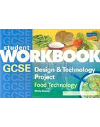 GCSE Design & Technology Project – Food Technology (Student Workbook)