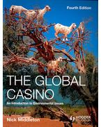 The Global Casino – An Introduction to Environmental Issues