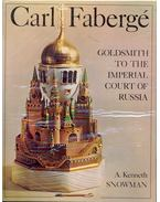 Carl Fabergé: Goldsmith to the Imperial Court of Russia