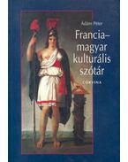 Francia-magyar kulturális szótár