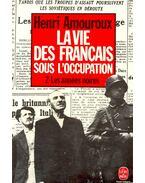 La vie des Francais sous l'occupation – 2- Les années noires
