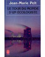 Le Tour du Monde d' un Écologiste