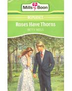 Roses Have Thorns