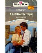 A Relative Betrayal