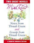 News from Thrush Green – Gossip from Thrush Green