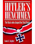 Hitler's Henchmen – The Naciz who shaped the Third Reich