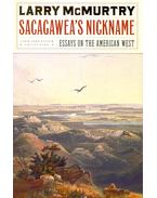 Sacagawea's Nickname – Essays on the American West