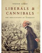 Liberals & Cannibals – The Implications of Diversity