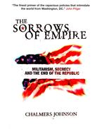 The Sorrows of Empire – Militarism, Secrecy and the End of the Republic