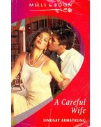 A Careful Wife - Armstrong, Lindsay