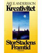 Kreativitet StorStadens Framtid - En bok om Stockholm