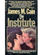 The Institute - James M. Cain