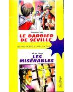 Le barbier de Séville; Les misérables (avec CD)