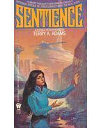 Sentience - ADAMS, TERRY A.