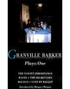 Plays: One – The Voysey Inheritance; Waste; The Secret Life; Rococo; Vote By Ballot
