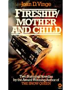 Fireship; Mother and Child