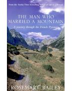 The Man Who Married a Mountain – A Journey through the French Pyrenees