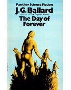 The Day of Forever - Ballard, J. G.