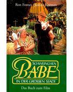 Schweinchen Babe in der Grossen Stadt – Das Buch zum Film