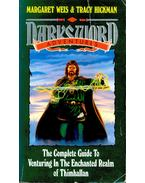 Darksword Adventures – The Complete Guide toVenturing in the Enchanted Realm of Thimhallan