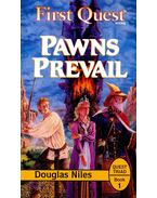 Pawns Prevail