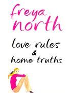 Love Rules & Home Truths