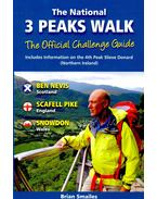 The National 3 Peaks Walk – The Official Challenge Guide