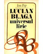 Lucian Blaga – Universul Liric