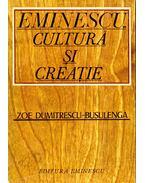 Eminescu – Cultura si Creatie