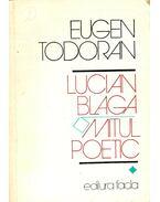 Lucian Blaga – Mitul Poetic