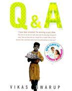 Q & A - (filmed as: Slumdog Millionaire)