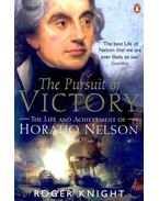 The Pursuit of Victory – The Life and Achievement of Horatio Nelson