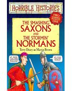 Horrible Histories – The Smashing Saxons – The Stormin' Normans