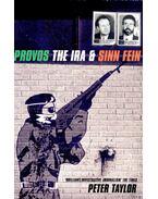 Provos The IRA & Sinn Fein