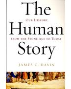 The Human Story – Our History, from the Stone Age to Today