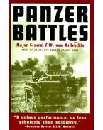 Panzer Battles – A Study of the Employment of Armor in the Second World  War