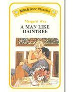 A Man Like Daintree