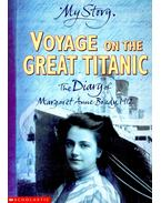 Voyage on the Great Titanic – The Diary of Margaret Anne Brady, 1912